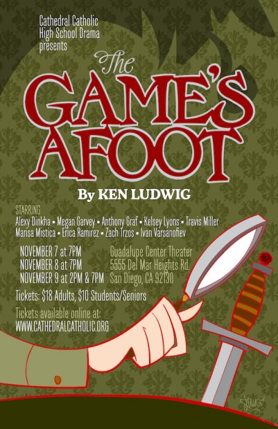 the games afoot, cchs drama, cathedral catholic. high school